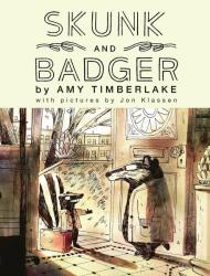 Skunk and Badger - Amy Timberlake (ISBN: 9781407199399)