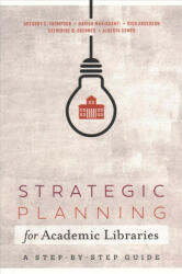 Strategic Planning for Academic Libraries (ISBN: 9780838918937)