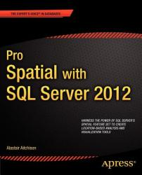 Pro Spatial with SQL Server 2012 (2012)
