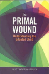 Primal Wound - Understanding the Adopted Child (2009)
