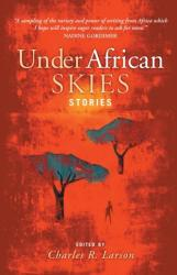 Under African Skies - Modern African Stories (2005)