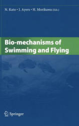Bio-Mechanisms of Swimming and Flying (2004)