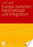 Europa Zwischen Nationalstaat Und Integration (2008)
