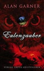Eulenzauber - Alan Garner (2007)
