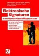 Elektronische Signaturen in Modernen Geschaftsprozessen (2007)