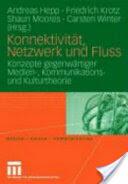Konnektivitat, Netzwerk Und Fluss (2006)