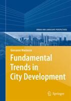 Fundamental Trends in City Development (2008)