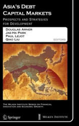 Asia's Debt Capital Markets - Prospects and Strategies for Development (2006)