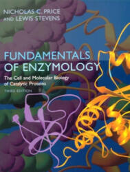 Fundamentals of Enzymology - Nicholas C. Price, Lewis Stevens (1999)