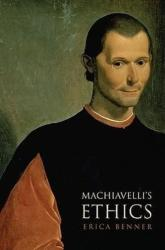 Machiavelli's Ethics (2009)