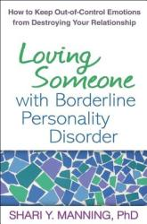 Loving Someone with Borderline Personality Disorder - Shari Y Manning (2011)