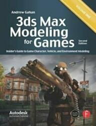 3ds Max Modeling for Games, Volume 1: Insider's Guide to Game Character, Vehicle, and Environment Modeling (2011)