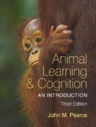 Animal Learning & Cognition: An Introduction (2008)