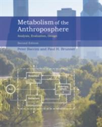 Metabolism of the Anthroposphere - Analysis, Evaluation, Design (2012)
