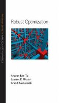 Robust Optimization - Arkadi Nemirovski, Laurent El Ghaoui, Aharon Ben-Tal (2009)