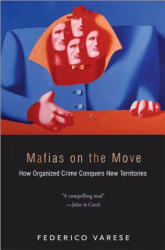 Mafias on the Move - How Organized Crime Conquers New Territories (2011)