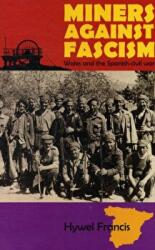 Miners Against Fascism - Hywel Francis (2012)