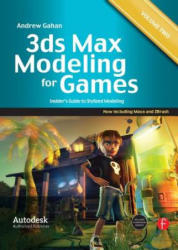 3ds Max Modeling for Games: Volume II - Andrew Gahan (2011)