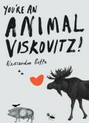 You're an Animal, Viskovitz! (2004)