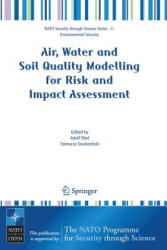Air, Water and Soil Quality Modelling for Risk and Impact Assessment (2007)