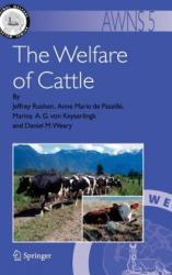 The Welfare of Cattle - Jeffrey Rushen, Anne Marie de Passillé, Marina A. G. von Keyserlingk, Daniel M. Weary (2007)