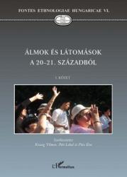 ÁLMOK ÉS LÁTOMÁSOK A 20-21. SZÁZADBÓL (2009)