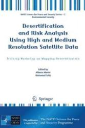 Desertification and Risk Analysis Using High and Medium Resolution Satellite Data (2008)