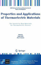 Properties and Applications of Thermoelectric Materials - the Search for New Materials for Thermoelectric Devices (2009)