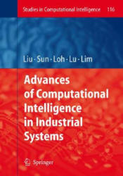 Advances of Computational Intelligence in Industrial Systems (2008)