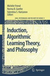 Induction, Algorithmic Learning Theory, and Philosophy (2007)