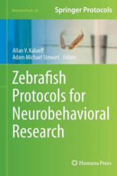 Zebrafish Protocols for Neurobehavioral Research (2012)