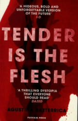 Tender is the Flesh (ISBN: 9781782276203)