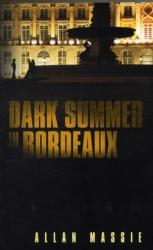 Dark Summer in Bordeaux (2012)