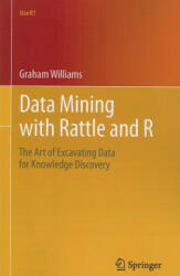 Data Mining with Rattle and R (2011)