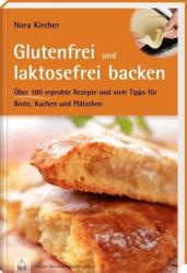 Glutenfrei und laktosefrei backen (2012)