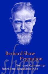 Pygmalion - Bernard Shaw, Andrea Neuhaus (2012)