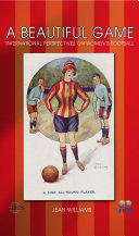 Beautiful Game - International Perspectives on Women's Football (2007)