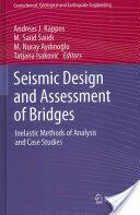 Seismic Design and Assessment of Bridges (2012)