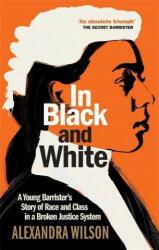 In Black and White - Alexandra Wilson (ISBN: 9781913068288)