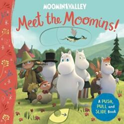 Meet the Moomins! A Push, Pull and Slide Book (ISBN: 9781529054125)