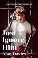 Just Ignore Him (ISBN: 9781408713310)