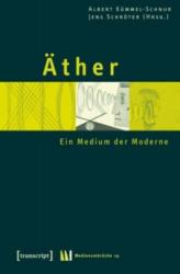 Albert Kümmel-Schnur, Jens Schröter - Äther - Albert Kümmel-Schnur, Jens Schröter (2008)