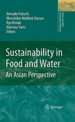 Sustainability in Food and Water - An Asian Perspective (2010)