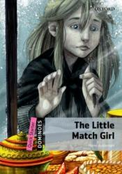 Dominoes: Quick Starter: The Little Match Girl (2012)
