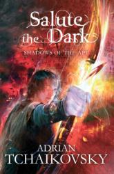 Salute the Dark (2012)