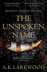 Unspoken Name (ISBN: 9781529032765)
