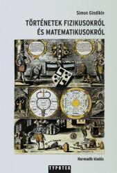 Történetek fizikusokról és matematikusokról (ISBN: 9789632791050)