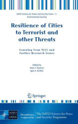 Resilience of Cities to Terrorist and Other Threats - Learning from 9/11 and Further Research Issues (2008)