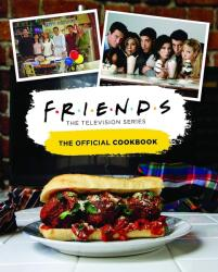 Friends: The Official Cookbook (ISBN: 9781789096149)