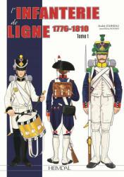 L'Infanterie De Ligne Tome 1 - ANDRE Jouineau, Jean Marie Mongin (ISBN: 9782840485568)